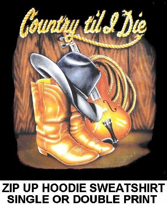 COUNTRY TIL DIE COWBOY COWGIRL HAT Stiefel VIOLIN RODEO ROPE ZIP HOODIE SWEATSHIRT