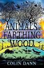 The Animals of Farthing Wood by Colin Dann (Paperback, 2006)