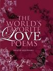 The World's Favorite Love Poems 9781851685622 by Suheil B. Bushrui Hardcover