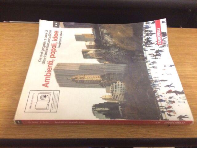 ambienti, popoli, idee corso di geografia ed. zanichelli