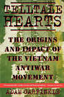 Telltale Hearts: The Origins and Impact of the Vietnam Anti-War Movement by Dr Adam Garfinkle (Paperback, 1997)