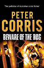 Beware of the Dog by Peter Corris (Paperback, 2014)