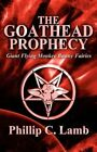 The Goathead Prophecy Giant Flying Monkey Bunny by Phillip C Lamb 9781456049423