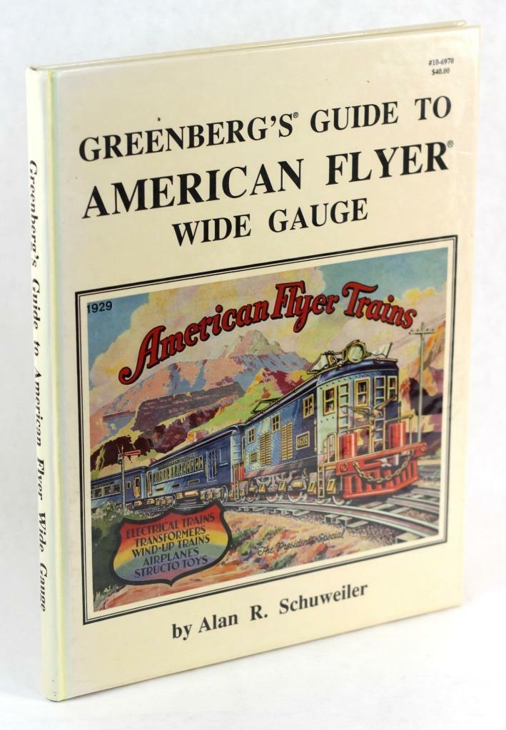 verdeberg's Guide To American Flyer Wide Gauge Alan Schuweiler Hardcover