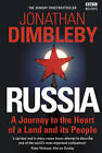 Russia: A Journey to the Heart of a Land and Its People by Jonathan Dimbleby (Paperback, 2009)