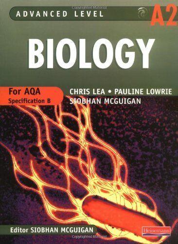 AQA B A2 Level Biology Student Book (Advanced Level Biology for AQA),Mr Chris L