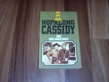 Clarence A. Mulford -- HOPALONG CASSIDY + der JUNGE WOLF /Heyne Western Classics