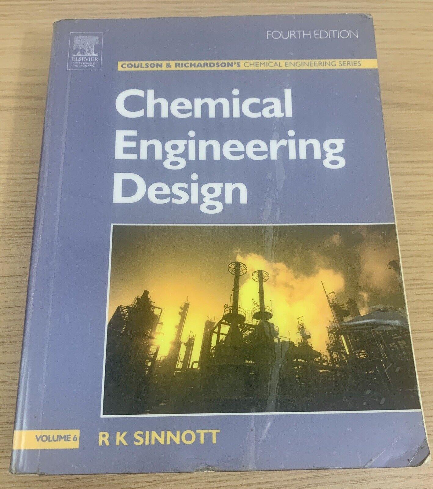 Chemical Engineering Design Chemical Engineering Volume 6 By R K Sinnott Paperback 2005 For Sale Online Ebay