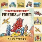Lift-The-Flap Tab: Tractor Mac: Friends on the Farm by Billy Steers (Hardback, 2015)