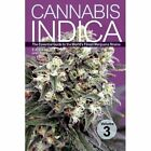 Cannabis Indica: Volume 3: Essential Guide to the World's Finest Marijuana Strains by S.T. Oner (Paperback, 2013)