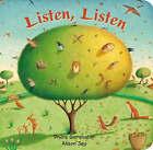 Listen, Listen by Phillis Gershator (Board book, 2008)