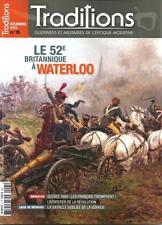 TRADITIONS N° 5 / LE 52e BRITANNIQUE A WATERLOO - QUEBEC 1690 LES FRANCAIS