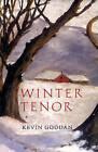 Winter Tenor by Kevin Goodan (Paperback / softback, 2009)