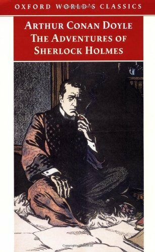 The Adventures of Sherlock Holmes (Oxford World's Classics) By  .9780192835086