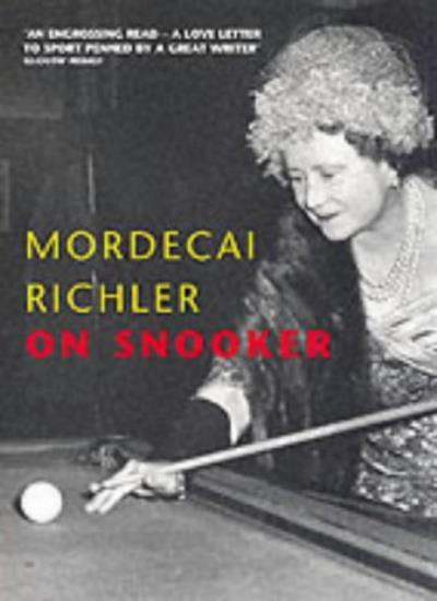 On Snooker (Yellow Jersey Shorts) By Mordecai Richler
