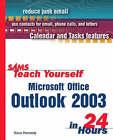 Sams Teach Yourself Microsoft Outlook 2003 in 24 Hours by Francine Johnston, Marcia R. Invernizzi, Diane Poremsky (Paperback, 2003)