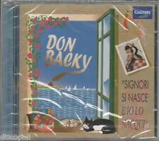 DON BACKY - Signore si nasce e io lo nacqui CD 2003 SIG