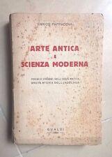 ARTE ANTICA E SCIENZA MODERNA POEMI E DRAMMI INDIA ANTICA  INDOLOGIA PAPPACENA