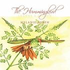 The Hummingbird Learns Compassion by Melanie Korth 9781449037741