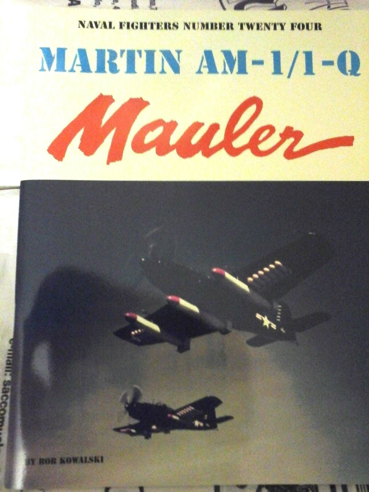 NAVAL FIGHTERS N.24  MARTIN AM-1/1-Q MAULER.-1st edition by Ginter Steve -(1982)