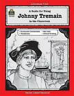 A Guide for Using Johnny Tremain in the Classroom by Jean Haack (Paperback / softback, 1994)