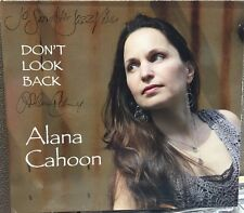 ALANA CAHOON - DON'T LOOK BACK - 10 TRACK MUSIC CD - LIKE NEW - E690