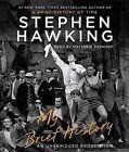 My Brief History by Stephen Hawking (CD-Audio, 2013)