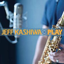 Jeff Kashiwa Play Cd Najee Euge Groove Boney James Gerald Albright