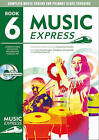 Music Express: Year 6: Lesson Plans, Recordings, Activities and Photocopiables by Maureen Hanke, Stephen Chadwick, Ana Sanderson, Helen MacGregor, Emily Haward (Mixed media product, 2002)