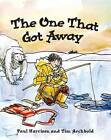 The One That Got Away by Paul Harrison (Paperback, 2010)