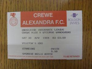 30-04-1994-Ticket-Crewe-Alexandra-v-Wycombe-Wanderers-1st-League-Season-Wycomb