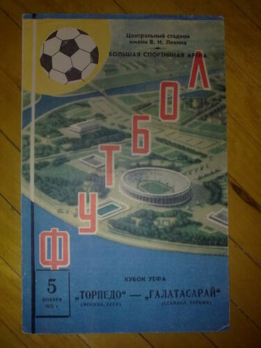 Programme Torpedo Moscow USSR Galatasaray Istanbul Turkey 19751976 UEFA CUP