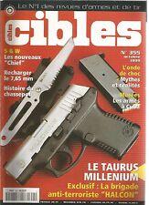"""CIBLES N°355 NOUVEAUX """"CHIEF"""" /RECHARGER LE 7.65MM /CHASSEPOT /TAURUS MILLENIUM"""