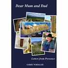 Dear Mum and Dad 9781847995193 by Terry Wheeler Paperback