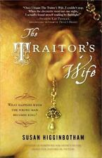 The Traitor's Wife by Susan Higginbotham (Paperback) NEW