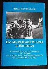 *RAR* Buch Wunder von Rotterdam 1.FC Magdeburg EC 1974 DDR FCM DDR Fussball