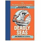 Worst Case Scenario: Deadly Seas : You Decide How to Survive! by David Borgenicht and Alexander Lurie (2012, Hardcover)