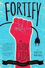 Fortify: The Fighter's Guide to Overcoming Pornography Addiction by Fight the New Drug (Paperback, 2016)