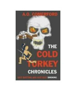 A-O-Comerford-the-Cold-Turkey-Chronicles