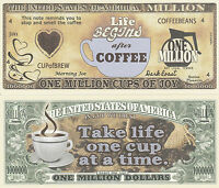 Coffee One Million Cups of Joy Dollar Bill Collectible Funny Money Novelty Note