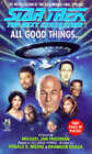 All Good Things by Michael Jan Friedman (Paperback, 1995)