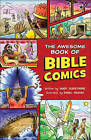 The Awesome Book of Bible Comics by Sandy Silverthorne (Paperback, 2016)