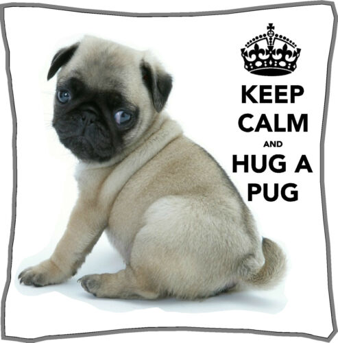 """Keep Calm and Hug a Pug Cushion Cover Personalised 18/"""" x 18/"""" Gift Mothers Day"""