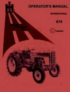 international 674 gas diesel operators owners manual ih ebay rh ebay com 384 IH Diesel Tractor W 1850 IH Loader IH 674 Tractor Farm