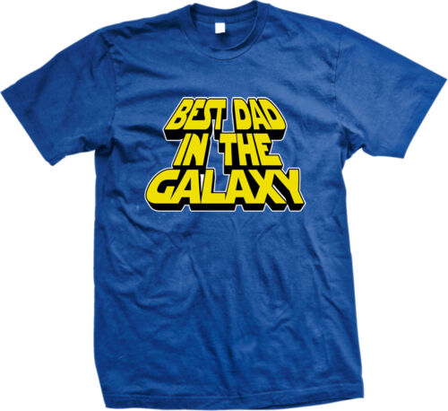 Best Dad In The Galaxy World Father Parent Ever Number One Daddy Men/'s T-Shirt