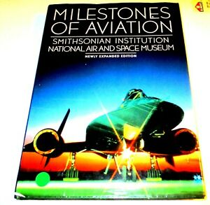 MILESTONES OF AVIATION-SMITHSONIAN-HUGE-ORG 75.00-400 PICS-EXPANDED EDITION-HC