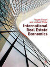 International Real Estate Economics by Piyush Tiwari, Michael White (Paperback, 2010)