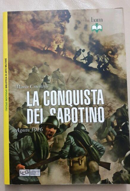 La conquista del Sabotino Agosto 1916 Marco Cimmino bam