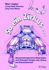 So ein Zirkus ... von Marc Ingber, Jürg T. Bläuer und Lucas P. Cadonau (2015, Geheftet)