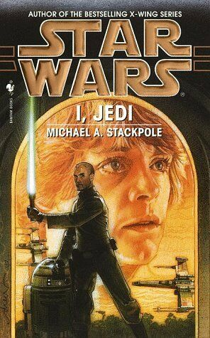Star Wars Legends I Jedi By Michael A Stackpole 1999